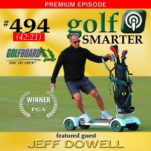 GolfBoard with Jeff Dowell