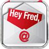Hey Fred